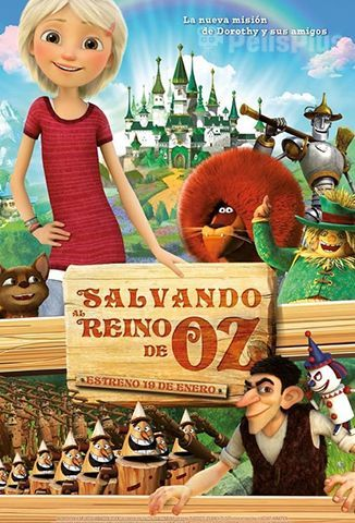 Ver Salvando al Reino de Oz (2017) (1080p) (Latino) [flash] online (descargar) gratis.