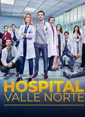Ver Hospital Valle Norte - 1x02 (HDTV) [torrent] online (descargar) gratis.