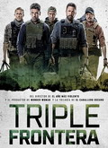 Ver Triple frontera (2019) (HDRip) [torrent] online (descargar) gratis.