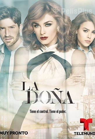 Ver La Doña - 1x01 (2016) (1080p) (Latino) [flash] online (descargar) gratis.