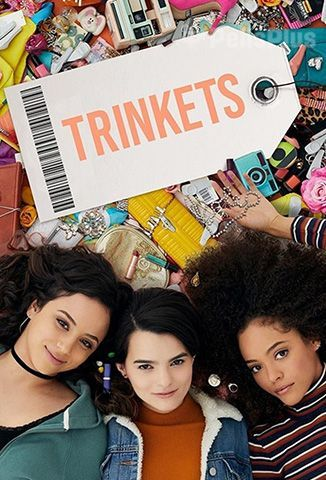 Ver Trinkets - 1x01 (2019) (720p) (Latino) [flash] online (descargar) gratis.