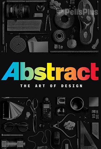Ver Abstract: El Arte del Diseño - 1x02 (2017) (720p) (Latino) [flash] online (descargar) gratis.