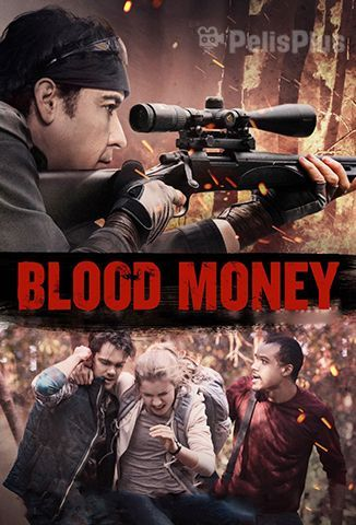 Ver Blood Money (2017) (720p) (Español) [flash] online (descargar) gratis.
