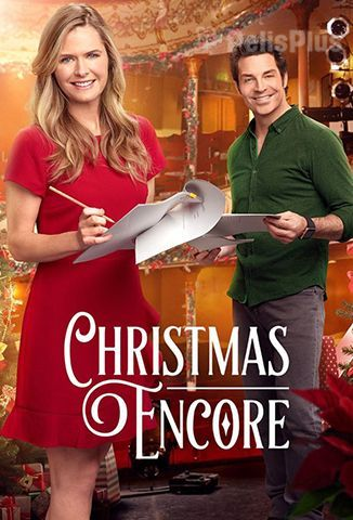 Ver Christmas Encore (2017) (480p) (Latino) [flash] online (descargar) gratis.