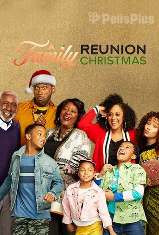 Ver A Family Reunion Christmas (2019) (720p) (Subtitulado) [flash] online (descargar) gratis.