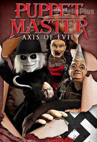 Ver Puppet Master: Axis of Evil (2010) (480p) (Subtitulado) [flash] online (descargar) gratis.