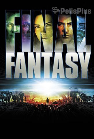 Ver Final Fantasy (2001) (1080p) (latino) [flash] online (descargar) gratis.