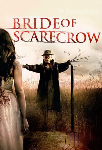 Ver Bride Of Scarecrow (2018) (720p) (castellano) Online [streaming] | vi2eo.com