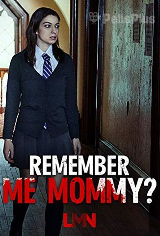 Ver Remember Me, Mommy? (2020) (1080p) (latino) [flash] online (descargar) gratis.