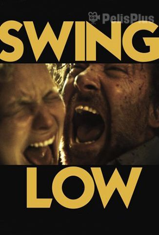 Ver Swing Low (2019) (720p) (subtitulado) [flash] online (descargar) gratis.