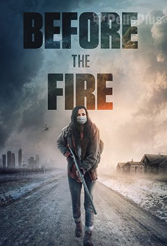 Ver Before The Fire (2020) (1080p) (subtitulado) [flash] online (descargar) gratis.
