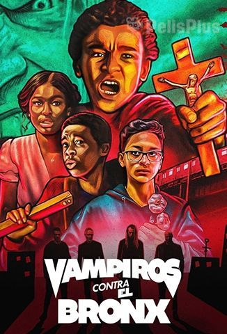 Ver Vampiros vs El Bronx (2020) (1080p) (latino) [flash] online (descargar) gratis.