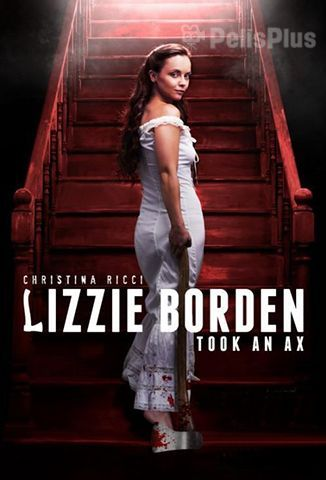 Ver Lizzie Borden Took An Ax (2014) (720p) (latino) [flash] online (descargar) gratis.
