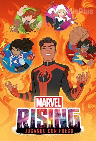 Ver Marvel Rising: Playing With Fire (2019) (1080p) (latino) [flash] online (descargar) gratis.