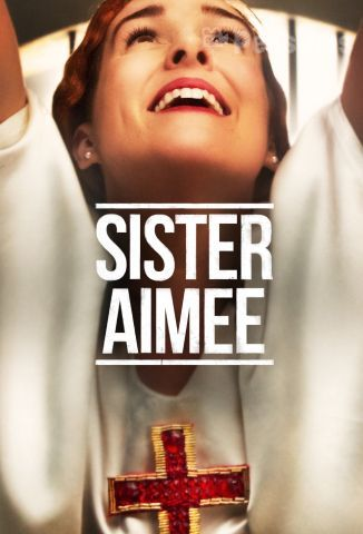 Ver Sister Aimee (2019) (1080p) (latino) Online [streaming] | vi2eo.com