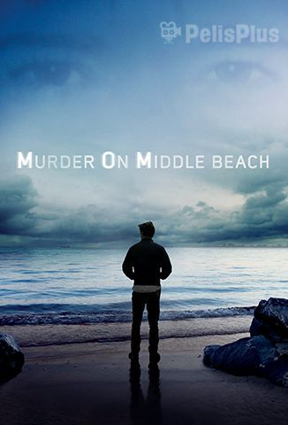 VerAsesinato en Middle Beach - 1x01 (2020) (720p) (latino) [flash] online (descargar) gratis.
