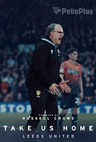 VerTake Us Home: Leeds United - 1x01 (2019) (360p) (subtitulado) [flash] online (descargar) gratis.