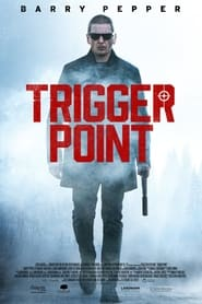 Ver Trigger Point (2021) (HD) (Subtitulado) Online [streaming] | vi2eo.com