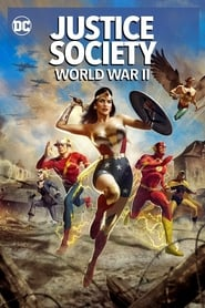 Ver Justice Society: World War II (2021) (HD) (Latino) Online [streaming] | vi2eo.com